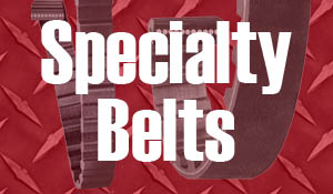 Specialty Belts
