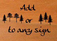 Upgrade - Adding Pine Trees to any plain text sign