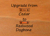 Upgrade from Cedar dogbone to Redwood Dogbone