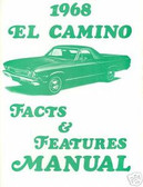 1968 68 EL CAMINO/SS396/SS396 ILLUSTRATED FACTS