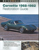 1968 1969 1980 1981 1982 CORVETTE RESTORATION GUIDE