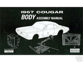 1967 67 MERCURY COUGAR BODY ASSEMBLY MANUAL