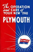 1940 PLYMOUTH PASSENGER CAR OWNER'S MANUAL