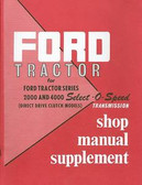 1962 63 64 FORD TRACTOR SELECT-O-SPEED TRANSMISSION SHOP MANUAL-2000 4000