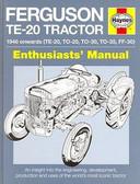 FERGUSON TE-20 TRACTOR ENTHUSIAST'S MANUAL - TE-20, TO-20, TO-30, TO-35, FF-30