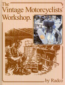 THE VINTAGE MOTORCYCLISTS WORKSHOP-RESTORATION MANUAL-BY FRANK FARRINGTON