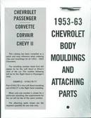 1953 54 55 56 57 58 59 60 61 62 63 CORVETTE/CHEVY CAR BODY MOULDINGS & ATTACHING