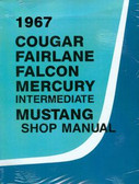 1967 MERCURY/COUGAR/ XR-7 SHOP MANUAL