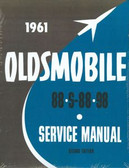 1961 OLDSMOBILE SHOP MANUAL-COVERS ALL MODELS-88; S-88; 98