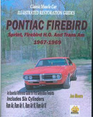 1967 68 69 FIREBIRD/TRANS AM RESTORATION GUIDE-NEW