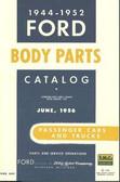 1944 45 46 47 48 49 50 51 52 FORD BODY PARTS LIST-PASSENGER CARS & TRUCKS