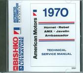 1970 AMC AMX JAVELIN REBEL HORNET AMBASSADOR MANUAL ON CD