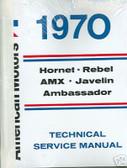 1970 AMC JAVELIN/AMX/REBEL/AMBASSADOR SHOP/BODY MANUAL