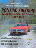 67 68 69 FIREBIRD/TRANS AM RESTORATION GUIDE-NEW