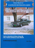 68 69 70 71 FORD TORINO/GT/ FAIRLANE RESTORATION GUIDE