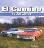 1959 60 61 64 67 68 69 70 71 75 80 81 84 86 87 88 CHEVY EL CAMINO PHOTO HISTORY