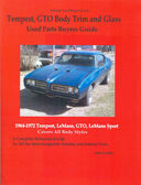 1964 1965 1966 1969 1970 1971 1972 GTO BODY, TRIM INTERCHANGE