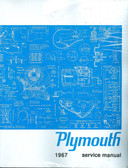 1967 PLYMOUTH BELVEDERE/ VALIANT SHOP MANUAL WITH SEPARATE CUDA SUPPLEMENT