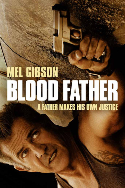 Blood Father [UltraViolet SD]