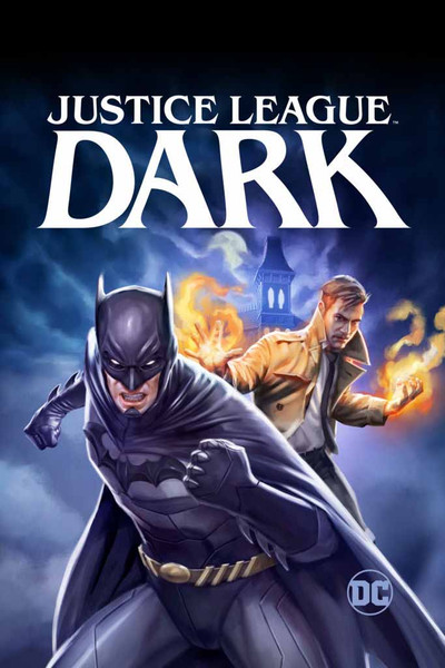 Justice League Dark [UltraViolet HD]