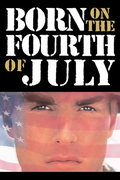 Born On The Fourth Of July [UltraViolet HD or iTunes via Movies Anywhere]