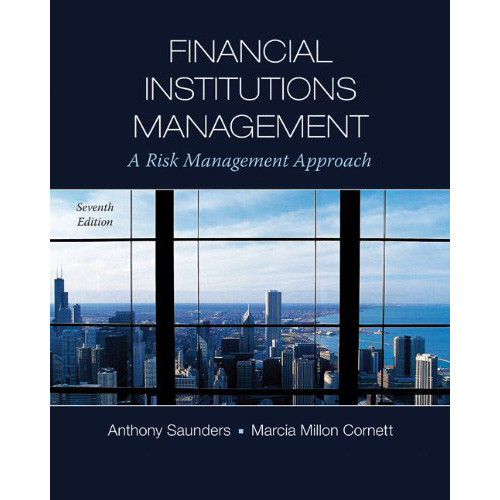 Financial Institutions Management (7th Edition) Saunders
