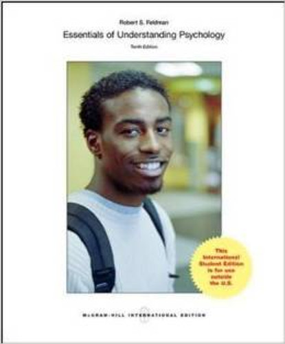Essentials of Understanding Psychology (10th Edition) Feldman IE