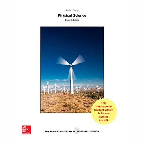 Physical Science (11th Edition) Bill Tillery and Stephanie Slater IE