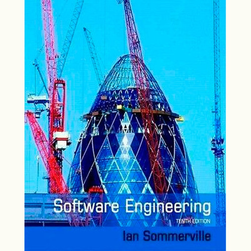 Software Engineering (10th Edition) Ian Sommerville