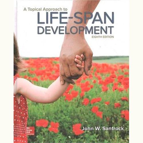 A Topical Approach to Lifespan Development (8th Edition) John Santrock