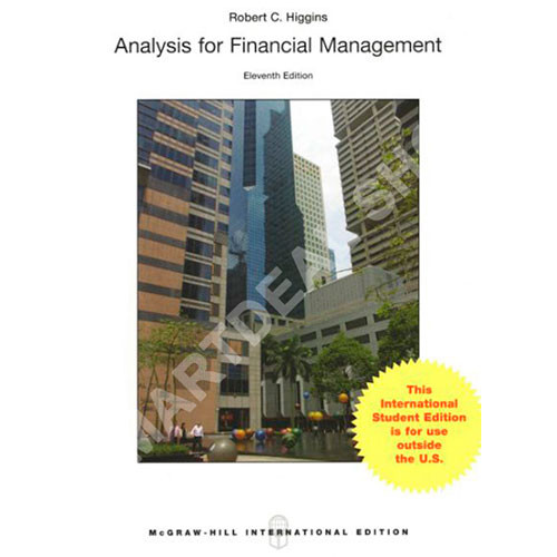 Analysis for Financial Management (11th Edition) Higgins IE