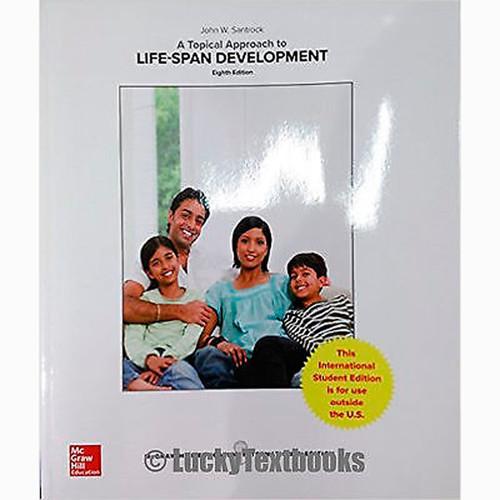 A Topical Approach to Lifespan Development (8th Edition) John Santrock IE