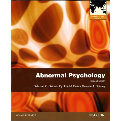 Abnormal Psychology (2nd  Edition) Beidel IE