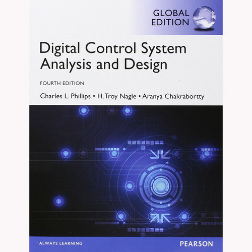 Digital Control System Analysis and Design (4th Edition) Nagle IE