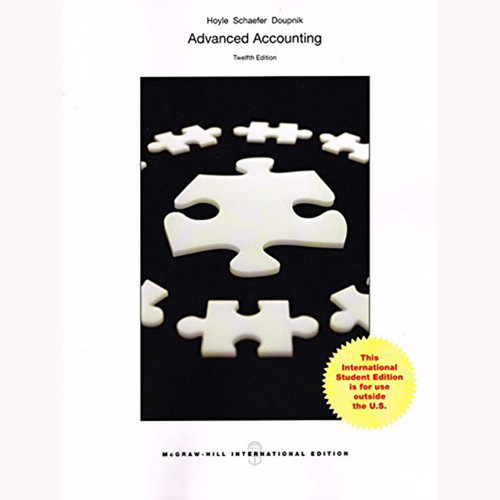 Advanced Accounting (12th Edition) Hoyle IE