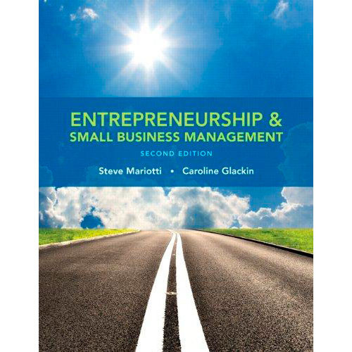 Entrepreneurship and Small Business Management (2nd Edition) Mariotti