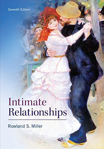 Intimate Relationships (7th Edition) Miller