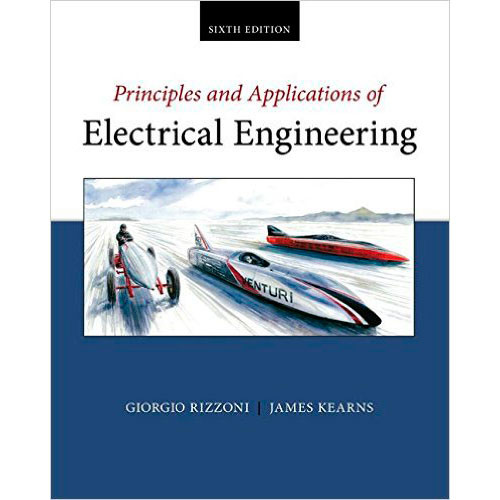 Principles and Applications of Electrical Engineering (6th Edition) Rizzoni