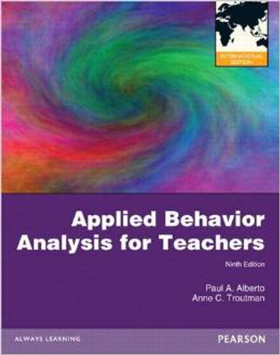 Applied Behavior Analysis for Teachers (9th Edition) Alberto IE