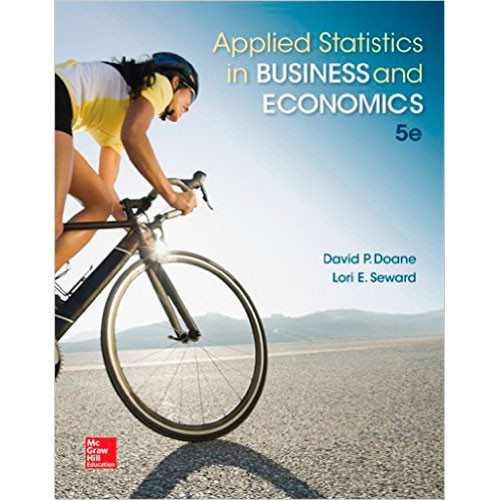 Applied Statistics in Business and Economics (5th Edition) Doane