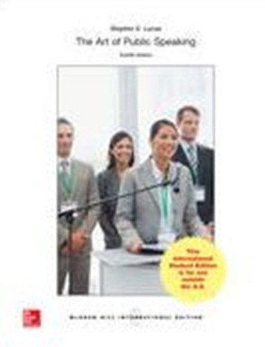 The Art of Public Speaking (12th Edition) Lucas IE