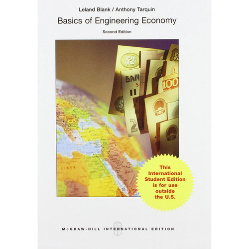 Basics of Engineering Economy (2nd Edition) Tarquin IE