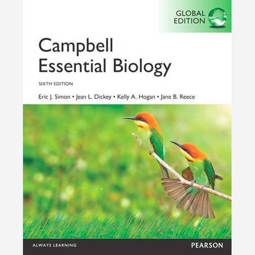 Campbell Essential Biology (6th Edition) Eric J. Simon and Jean L. Dickey | 9781292102610