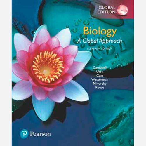 Biology: A Global Approach (11th Edition) Neil A. Campbell, Lisa A. Urry and Michael L. Cain | 9781292170435