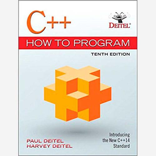 C++ How to Program (10th Edition) Paul Deitel and Harvey Deitel | 9780134448237