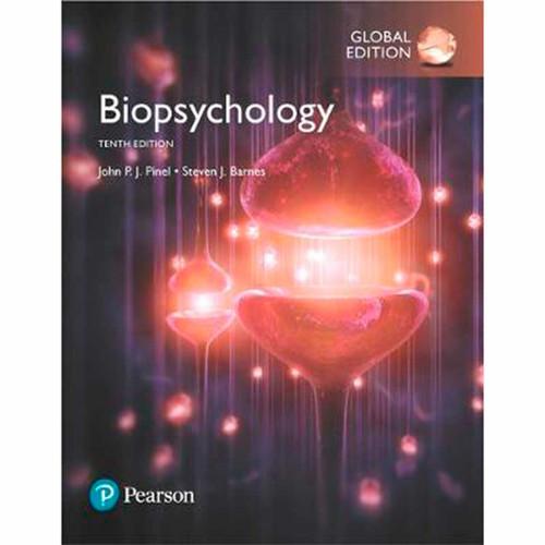 Biopsychology (10th Edition) John P. J. Pinel and Steven Barnes | 9781292158471