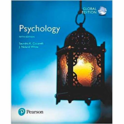 Psychology (5th Edition) Saundra K. Ciccarelli and J. Noland White   9781292159713