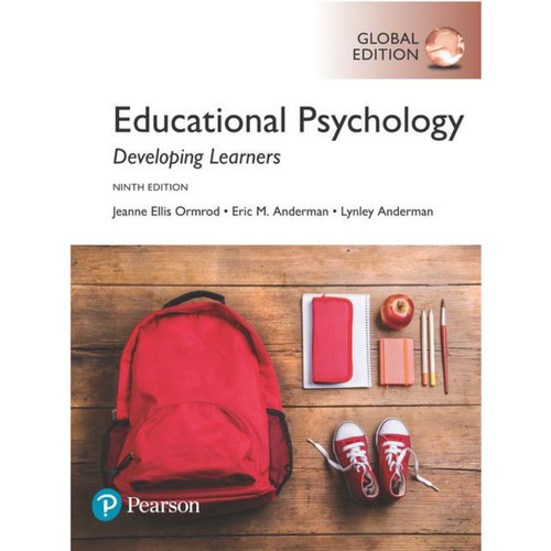 Educational Psychology: Developing Learners (9th Edition) Jeanne Ellis Ormrod and Eric M Anderman  | 9781292170701