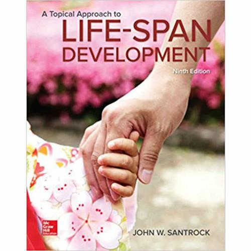 A Topical Approach to Lifespan Development (9th Edition) Santrock | 9781259708787