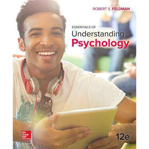 Essentials of Understanding Psychology (12th Edition) Feldman   9781259531804